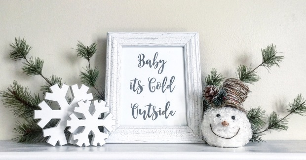 Baby Its Cold Outside DISPLAY
